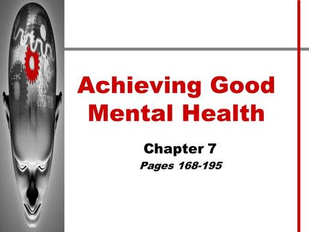 Achieving Good Mental Health