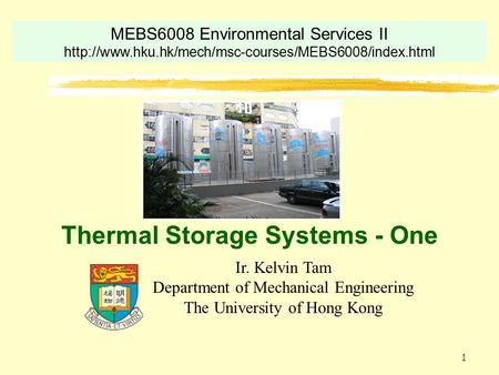 <strong>Thermal</strong> Storage Systems - One