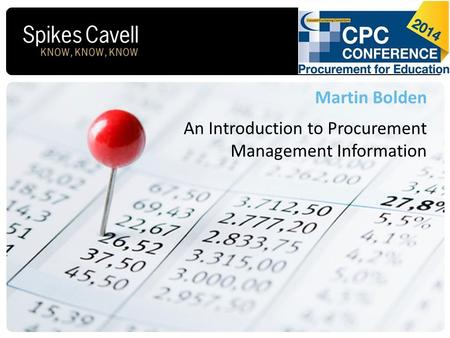 Conference Title Date Martin Bolden An Introduction to Procurement Management Information.