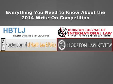 Everything You Need to Know About the 2014 Write-On Competition.