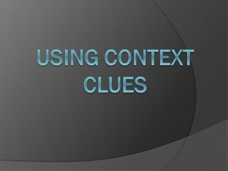 Using Context Clues.