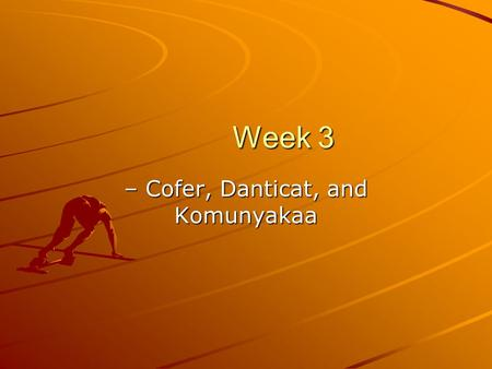 "tomorrow when the war began ppt video online  week 3 week 3 cofer danticat and komunyakaa cofer s ""silent dancing"