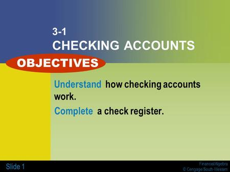 OBJECTIVES 3-1 CHECKING ACCOUNTS