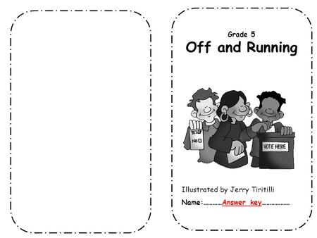 Off and Running Grade 5 Illustrated by Jerry Tiritilli