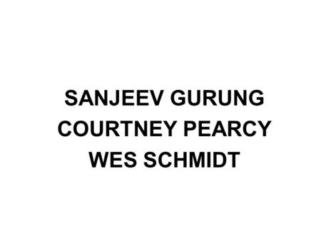SANJEEV GURUNG COURTNEY PEARCY WES SCHMIDT. No Boundary Riders No Boundary Riders began in the year 2005 when Ms. Courtney Pearcy inherited a large fortune.