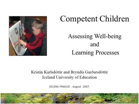 Competent Children Assessing Well-being and Learning Processes