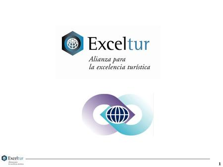 1. 2 What is EXCELTUR : ¶A non profit association of the 25 biggest & leading Spanish tourist companies ¶Includes airlines, railways, cruise companies,