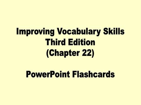 Improving Vocabulary Skills Third Edition (Chapter 22)