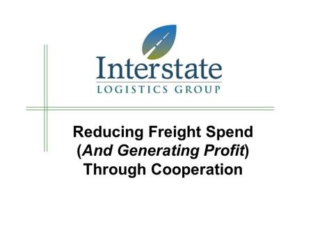 Reducing Freight Spend (And Generating Profit) Through Cooperation.