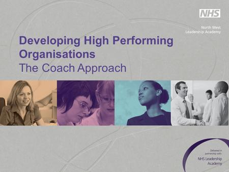 Developing High Performing Organisations