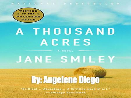a thousand acres essay