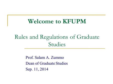 Welcome to KFUPM Rules and Regulations of Graduate Studies
