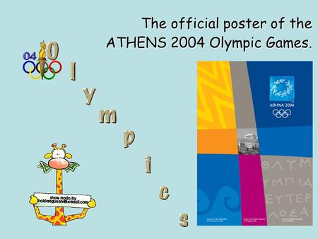 The official poster of the ATHENS 2004 Olympic Games.