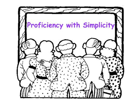 Proficiency with Simplicity. Tech Integration Tips, Tricks, and Techniques Using Microsoft Office.