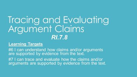 steps to evaluating arguments Lecture in order to evaluate arguments successfully, let us consider the following useful steps in argument evaluation: step 1: understand the meaning of the argument.