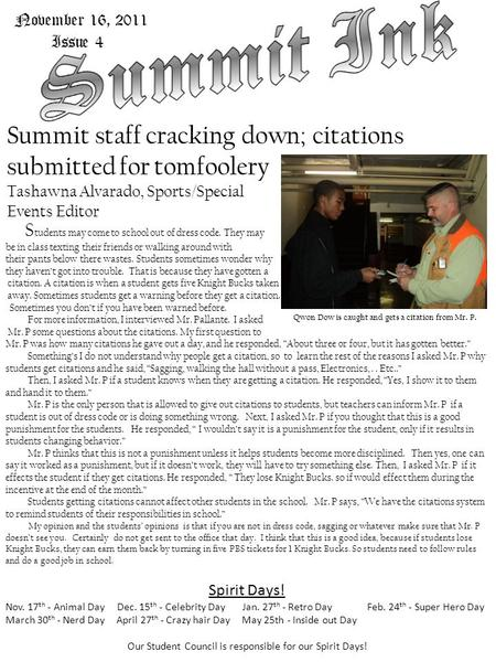 November 16, 2011 Issue 4 Summit staff cracking down; citations submitted for tomfoolery Tashawna Alvarado, Sports/Special Events Editor S tudents may.