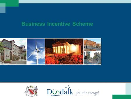 Business Incentive Scheme. The intent of the scheme is to provide a grants incentive for new businesses to locate in premises that have been vacant for.