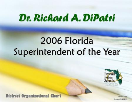 2006 Florida Superintendent of the Year