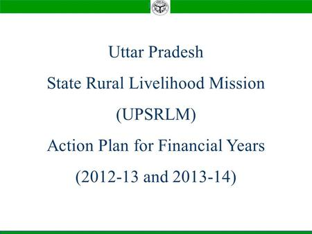 State Rural Livelihood Mission (UPSRLM)