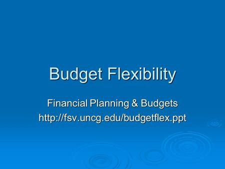Budget Flexibility Financial Planning & Budgets