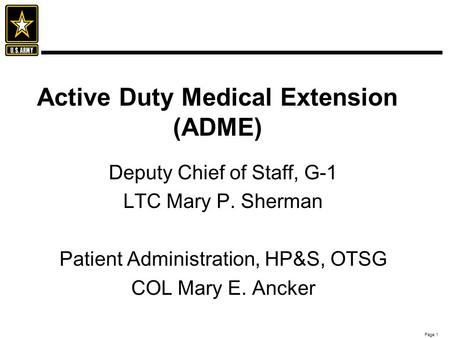 Active Duty Medical Extension (ADME)