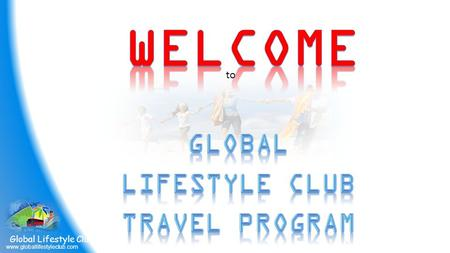 Global Lifestyle Club Travel Program