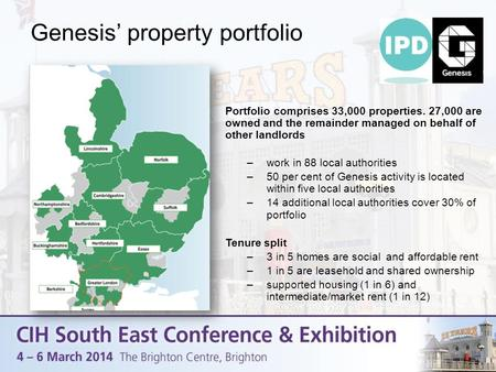 Genesis' property portfolio Portfolio comprises 33,000 properties. 27,000 are owned and the remainder managed on behalf of other landlords –work in 88.