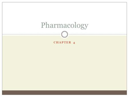 CHAPTER 4 Pharmacology. WHAT IS THE DIFFERENCE BETWEEN CNS AND PNS?