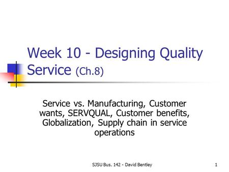 Week 10 - Designing Quality Service (Ch.8)