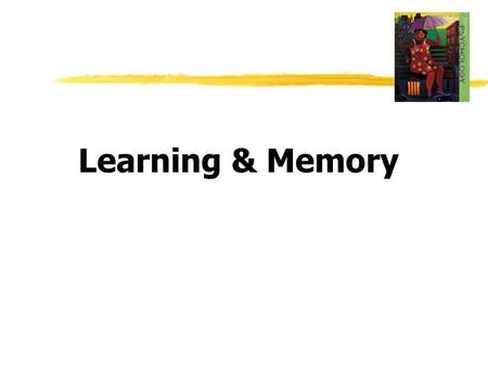 Learning & Memory.