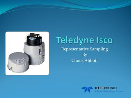 Representative Sampling By Chuck Abbott. Automatic Samplers.