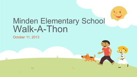 Minden Elementary School Walk-A-Thon October 11, 2013.