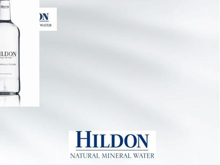 o Hildon Ltd was established 1989 – a local employer of 60. o Produces 30 million bottles per year. o Exports to over 20 markets including : o North America,