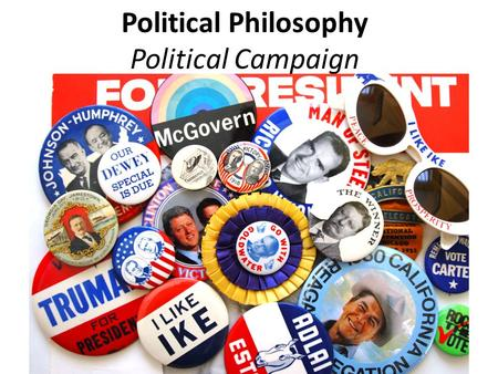 Political Philosophy Political Campaign. Researcher Directions: Your job is to find out the other parties and their candidates actions and beliefs. You.
