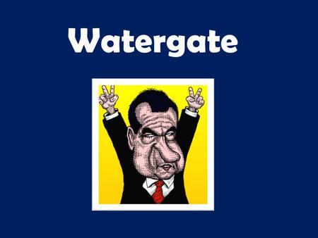 Watergate. The Watergate break-in had its roots in Richard Nixon's obsession with secrecy and political intelligence. To stop leaks of information to.