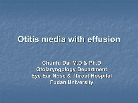 Otitis media with effusion