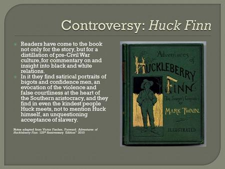 the criticism of huckleberry finn by leo marx