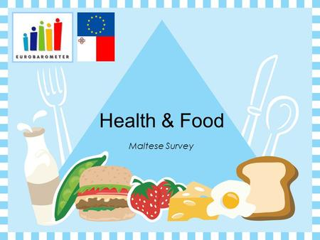 Maltese Survey Health & Food Q.9 Would you say what you normally eat is good for your health? ANALYSIS OF RESULTS  We have the highest percentage (44%)