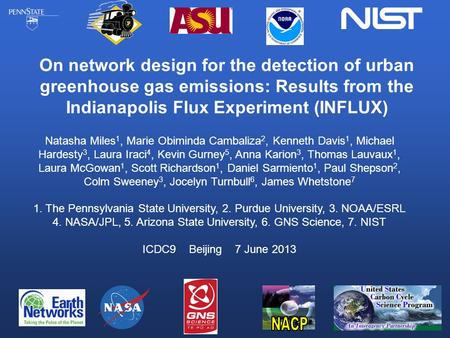 On network design for the detection of urban greenhouse gas emissions: Results from the Indianapolis Flux Experiment (INFLUX) Natasha Miles 1, Marie Obiminda.