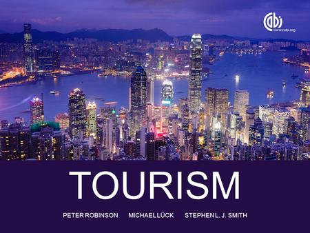 TOURISM PETER ROBINSON MICHAEL LÜCK STEPHEN L. J. SMITH.