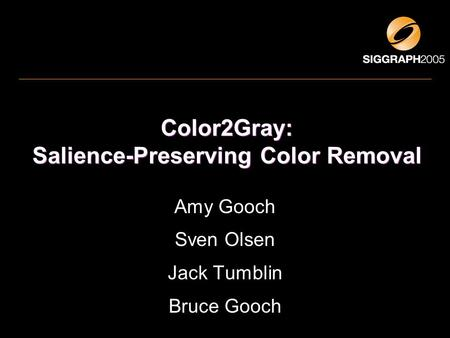Color2Gray: Salience-Preserving Color Removal