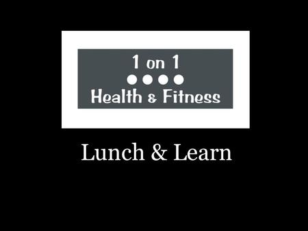 Lunch & Learn. Stretching & Easy At-Home Exercises.