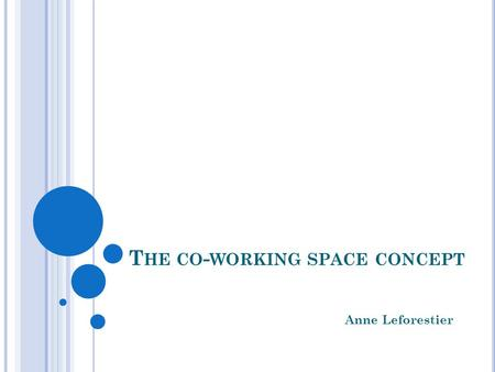 The co-working space concept