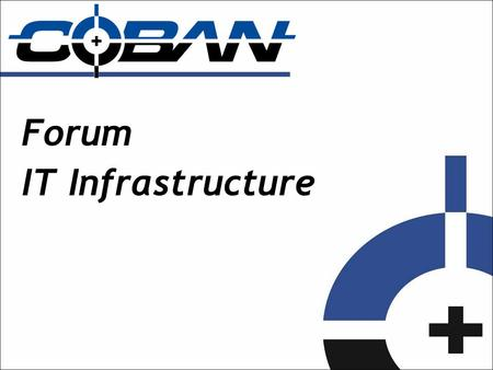 Forum IT Infrastructure. Integration Goals of IT: - Make work more efficient by integrating. - Make repetitive tasks automated. Active Directory/ HR database.