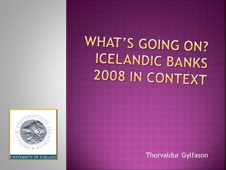 Thorvaldur Gylfason. Agriculture and fisheries: 21% of GDP.