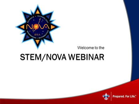 STEM/NOVA WEBINAR Welcome to the. What Is Nova? VS. counselors mentors.
