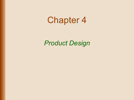 Chapter 4 Product Design.