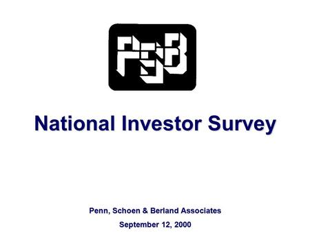 National Investor Survey Penn, Schoen & Berland Associates September 12, 2000.