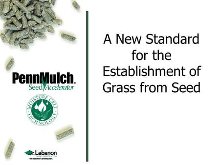 A New Standard for the Establishment of Grass from Seed.