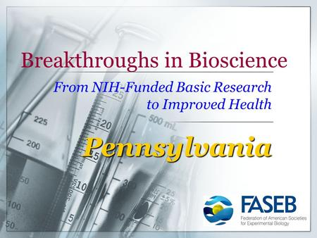 Breakthroughs in Bioscience From NIH-Funded Basic Research to Improved Health Pennsylvania.